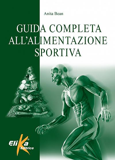 The Complete Guide to Sport Nutrition